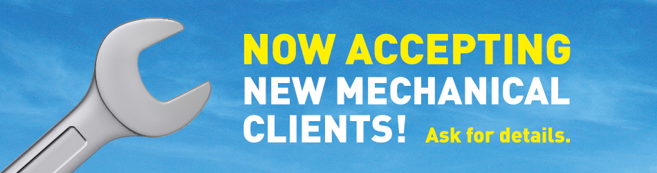 Now accepting new mechanical service clients!